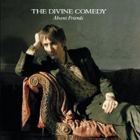 The Divine Comedy Absent Friends