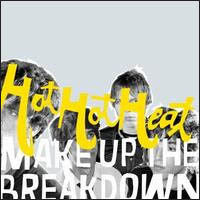 Hot Hot Heat Make Up The Breakdown