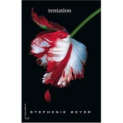 Tentation, Twilight