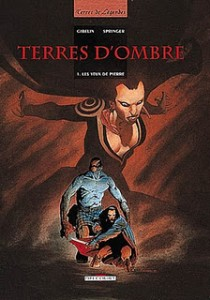 terres d'ombre tome 1