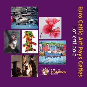 Euro Celtic Art 2012 : exposition au festival interceltique de Lorient