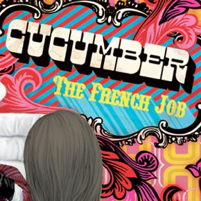 Cucumber : The French Job - Interview