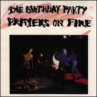 Nick Cave Prayers On Fire