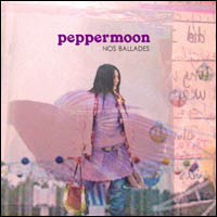 Peppermoon Nos Ballades