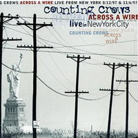 Counting Crows Across A Wire Live In New York City