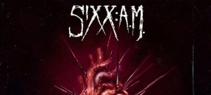 Sixx:A.M. This is gonna Hurt