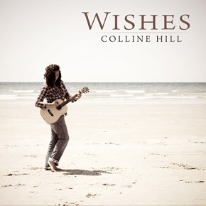 Colline Hill : Wishes - Interview