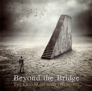 Beyond The Bridge The old man and the spirit