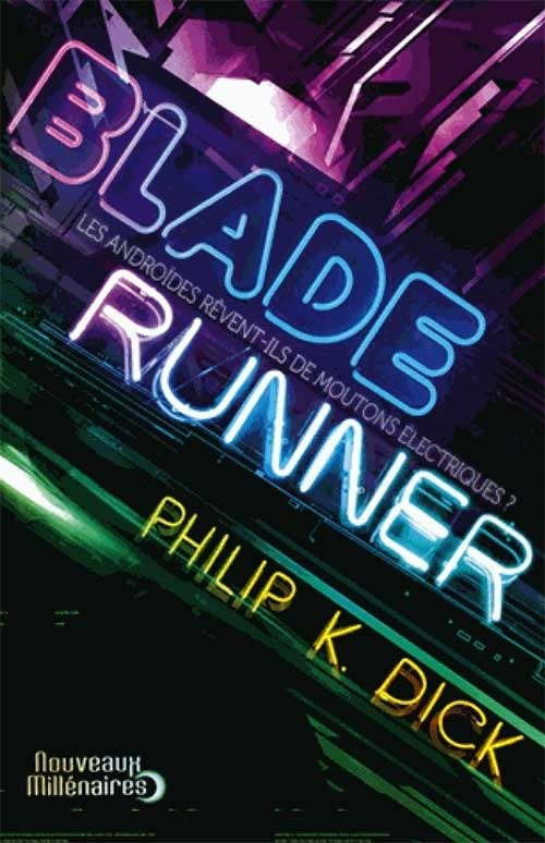blade-runner-Philip-K-Dick-Ridley-Scott-Harrison-Ford-nanook-webzine-film-avis-livre-cinema-chronique-5