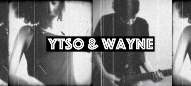 Ytso and Wayne : rock alternatif