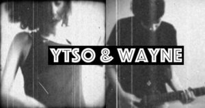 Ytso-and-Wayne-nanook-webzine-musique-rock-alternatif-3